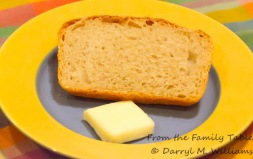Nothing better than butter and fresh-baked bread